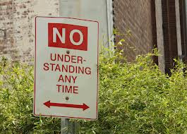 no understabding