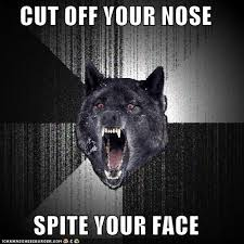 cut off your nose