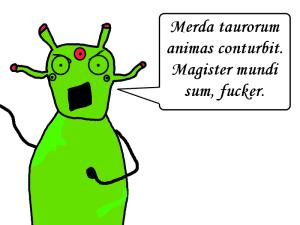 Alien speaks latin