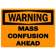 warning mass confusion