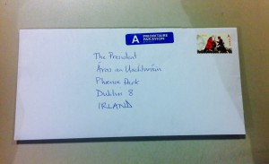 Letter Writing Campaign: to the President of Ireland | the mirror