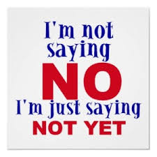 not-yet