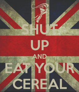 shut-up-and-eat-your-cereal
